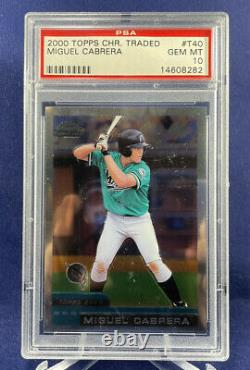 2000 Topps Chrome Traded #T40 Miguel Cabrera Rookie Card PSA 10 Gem Mint Tigers