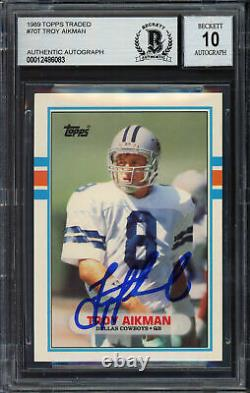 Troy Aikman Autographed 1989 Topps Traded Rookie Card Gem 10 Auto Beckett 181873